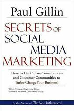 Secrets of Social Media Marketing : How to Use Online Conversations and...