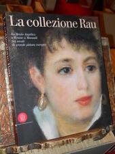 La collezione Rau. Da Beato Angelico a Renoir a Morandi - Skira - 2002