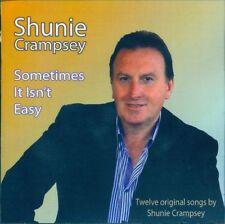 SHUNIE CRAMPSEY SOMETIMES IT ISN'T EASY CD - Irish Country Music