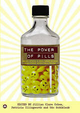 The Power of Pills: Social, Ethical and Legal Issues in Drug Development, Market