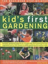 The Best-Ever Step-By-Step Kid's First Gardening : Fantastic Gardening Ideas...