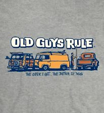 "OLD GUYS RULE "" THE PARKING LOT "" THE OLDER I GET...THE BETTER IT WAS "" SIZE XXL"