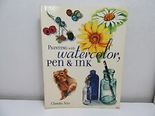 Nice: Painting with watercolor, pen & ink. North Light Books 2001
