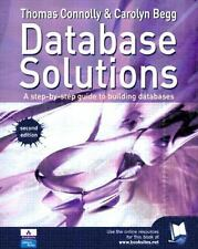 Database Solutions: A step by step guide to building databases (2nd Edition) by