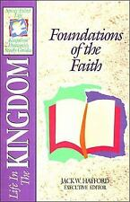 Spirit-Filled Life Kingdom Dynamics Study Guides: Foundations of the Faith...