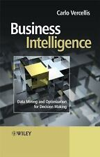 Business Intelligence : Data Mining and Optimization for Decision Making by...