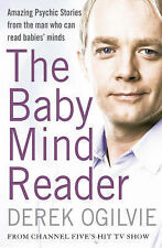 The Baby Mind Reader: Amazing Psychic Stories from the Man Who Can Read...