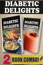 Diabetic Delights: Sugar-Free Slow Cooker Recipes and Sugar-Free Vitamix...