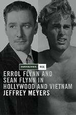 Inherited Risk: Errol and Sean Flynn in Hollywood and Vietnam, Meyers, Jeffrey,