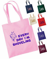 EVERY DAY I'M SHOVELING FUNNY HORSE / PONY TOTE / SHOPPING / GROOMING BAG