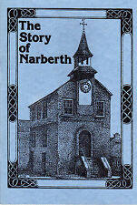 "REV. M.G.R.MORRIS (Editor) - ""THE STORY OF NARBERTH"" - NARBERTH SOCIETY (1990)"