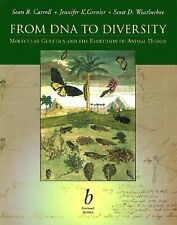From DNA to Diversity: Molecular Genetics and the Evolution of Animal Design by