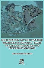Civilization of the Eastern Iranians in by Wilhelm Greiger (2006, Paperback)
