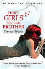 Theresa Rebeck  Three Girls and their Brother Book