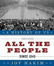 A History of US: All the People since 1945 10 by Joy Hakim (2010, Paperback)