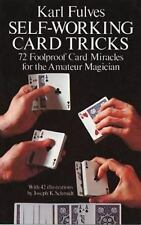 Dover Magic Bks.: Self-Working Card Tricks : 72 Foolproof Card Miracles for...