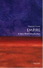 Very Short Introductions: Empire Vol. 76 by Stephen Howe (2002, Paperback)