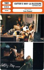 Fiche Cinéma. Movie Card. Cutter's way-La blessure (USA) 1981 Ivan Passer