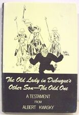 ( Iowa) The Old Lady in Dubuque's Other Son: The Odd One   1984  Signed Copy