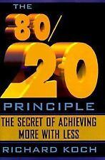 The 80/20 Principle: The Secret of Achieving More with Less, Richard Koch, Good