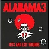 Alabama 3 - Hits and Exit Wounds (Parental Advisory, 2008) cd