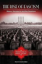 Crossroads in World History: The Rise of Fascism : History, Documents, and...