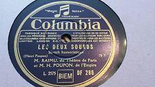 M RAIMU DU L'HEATRE DE PARIS E M H POUPO DE L'EMPIRE LES DUEX SOUNDS COL DF286
