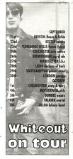 "NEWSPAPER CLIPPING/ADVERT 24/9/94PGN42 8X3"" WHITEOUT ON TOUR LIVE DATES"