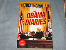 The Obama Diaries by Laura Ingraham (2011, Paperback)