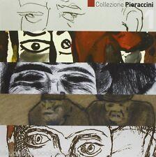 Collezione Pieraccini (3 Voll.) - Pacini Editore Pisa 2008 - Antonella Serafini
