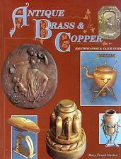 Antique Brass Copper - Identification Values / Illustrated Book