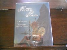 PETER PAN, J. M. Barrie/ Michael Hague, SIGNED w/ DRAWING, 2003 Centennial Ed.