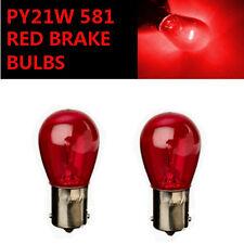 PY21W BAU15s 581 RED Stop Brake/Reversing/Tail Car Light Bulbs Road Legal UK EU