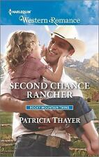 Rocky Mountain Twins: Second Chance Rancher by Patricia Thayer (2016, Paperback)