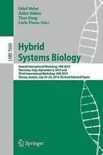 Lecture Notes in Computer Science: Hybrid Systems Biology : Second...