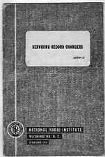 National Radio Institute Vintage Booklet 1949 Servicing Record Changers