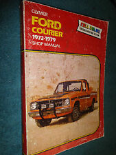 1972-1979 FORD COURIER TRUCK SHOP MANUAL BOOK / CLYMER'S SERVICE BOOK 78 77 76+