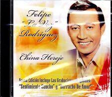 FELIPE RODRIGUEZ - CHINA HEREJE - CD