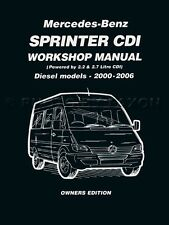 Sprinter Owners Shop Manual Dodge Freightliner Mercedes 2006 2005 2004 2000-2003