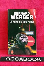 Le Père de nos pères - Bernard Werber - Bon Etat