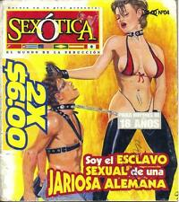 """SEXOTICA"" SOY EL ESCLAVO SEXUAL mexican comic SEXY GIRLS, SPICY HISTORIES #4"