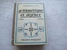 F. BRACHET & J. DUMARQUE: Arithmétique et algèbre classes de 5è, 4è, 3è