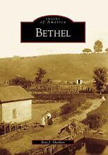 Bethel (Images of America), Sheehan, Rita J., New Books