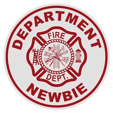 Department Newbie Small Round Reflective Firefighter Novelty Funny Decal
