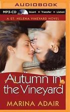 A St. Helena Vineyard Novel: Autumn in the Vineyard by Marina Adair (2015,...