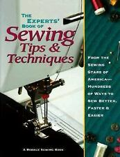 The Experts Book of Sewing Tips and Techniques: From the Sewing Stars-Hundreds o