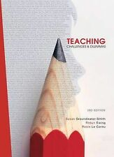 Teaching Challenges and Dilemmas Susan Groundwater-Smith Rosie le Cornu Ewing