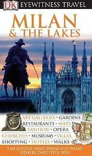 Eyewitness Travel Guide: Eyewitness Travel Guide - Milan and the Lakes by...