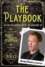 The Playbook: Suit Up. Score Chicks. Be Awesome, Stinson, Barney, Very Good cond