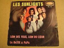 45T SINGLE / LES SUNLIGHTS - LOIN DES YEUX, LOIN DU COEUR